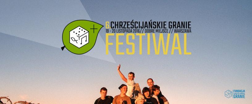 6. Festiwal Chrześcijańskie Granie