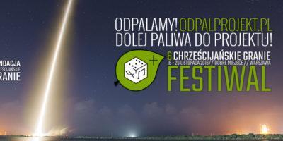 Odpalprojekt - 6. Festiwal Chrześcijańskie Granie